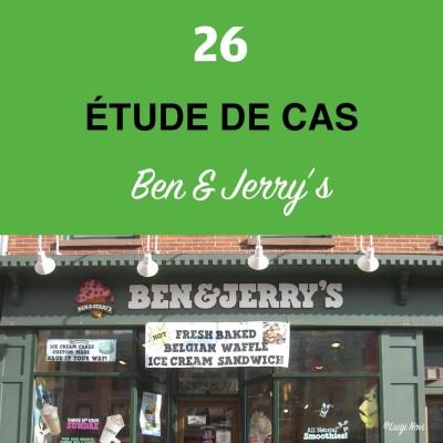 image Épisode #26 - Étude de cas : Ben & Jerry's