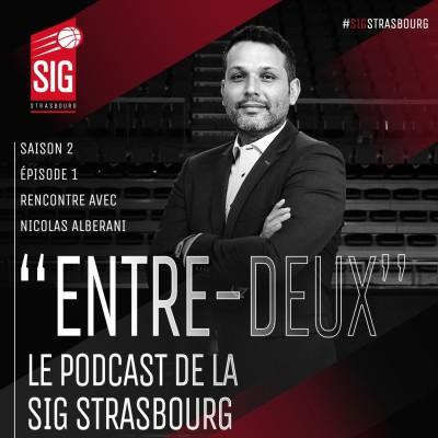 Entre-Deux saison 2 épisode #1 avec Nicolas Alberani - L'intégrale cover