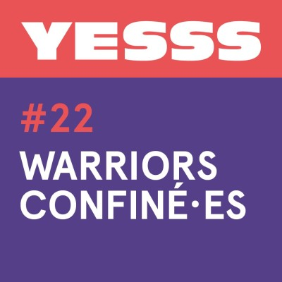YESSS #22 - Warriors confiné.es cover