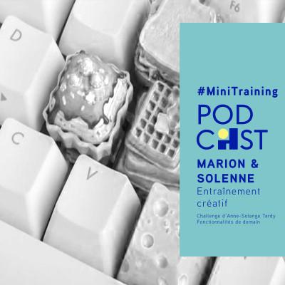 Mini-training - Fonctionnalités de demain