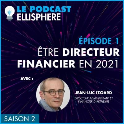 Episode 01 | Être directeur financier en 2021 cover