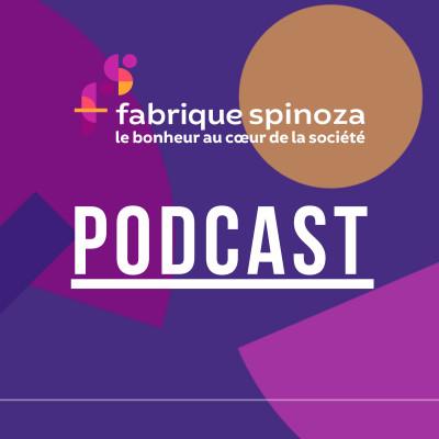 Fabrique Spinoza Podcast cover