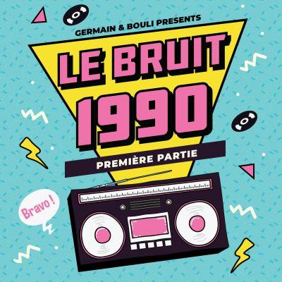 image Le Bruit - HS - 1990 - Partie 1/2