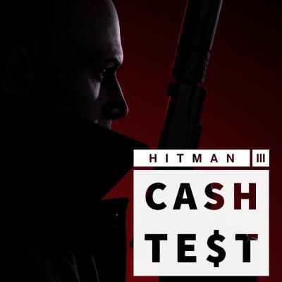 CA$H TEST - Hitman 3 - Un DLC premium plus qu'une véritable suite cover