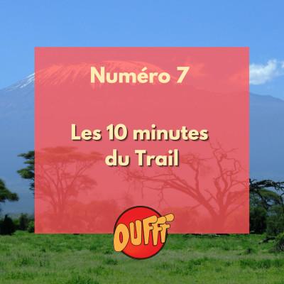 Les 10 minutes du trail #7 cover