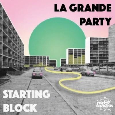 La Grande Party | Starting Block