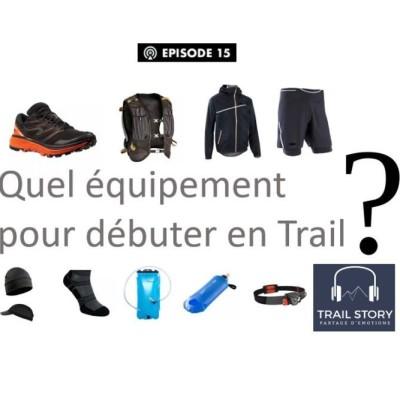 Quel équipement pour débuter en Trail ? cover