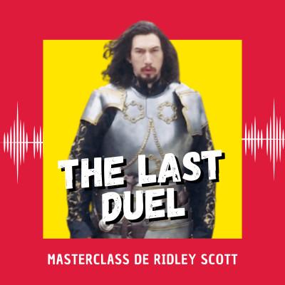 The Last Duel : Masterclass de Ridley Scott (Venise 2021) cover