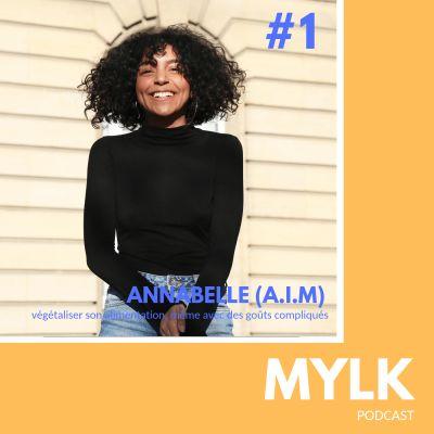 image #1 Annabelle (A.I.M): goûts compliqués et végétal