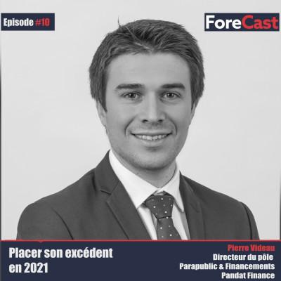 #11 Pierre Videau - Directeur Pôle Parapublic et Financement - Pandat Finance - Comment placer sa trésorerie aujourd'hui? cover