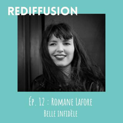 REDIFFUSION Rentrée littéraire - Romane Lafore, Belle infidèle cover