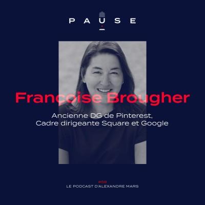 Françoise Brougher, Ancienne DG de Pinterest, Cadre dirigeante Square et Google cover