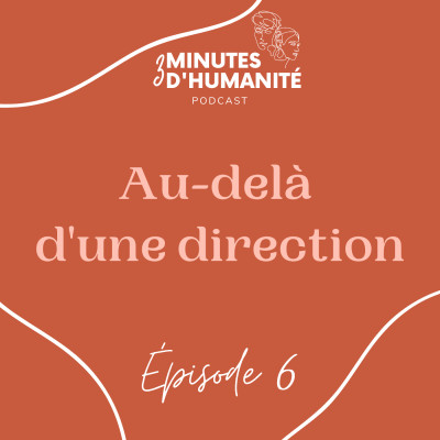 Épisode 6 - Au-delà d'une direction cover