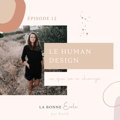 (12) Le Human Design : ce que ça a changé dans ma vie cover