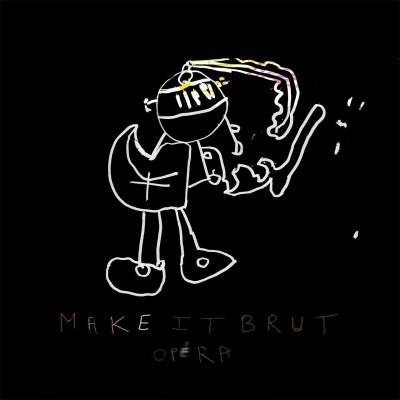L'Art de l'écoute | Musique brute - Make it brut Opera avec Eric Dode cover