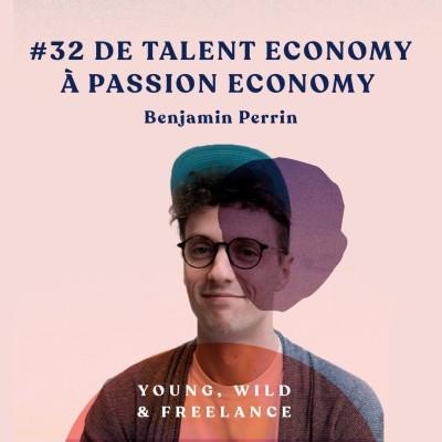image 32. De Talent Economy à Passion Economy - avec Benjamin Perrin