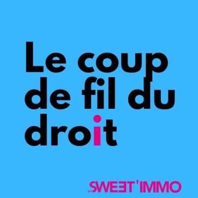 Image of the show Le coup de fil du droit - un podcast de MySweetProd