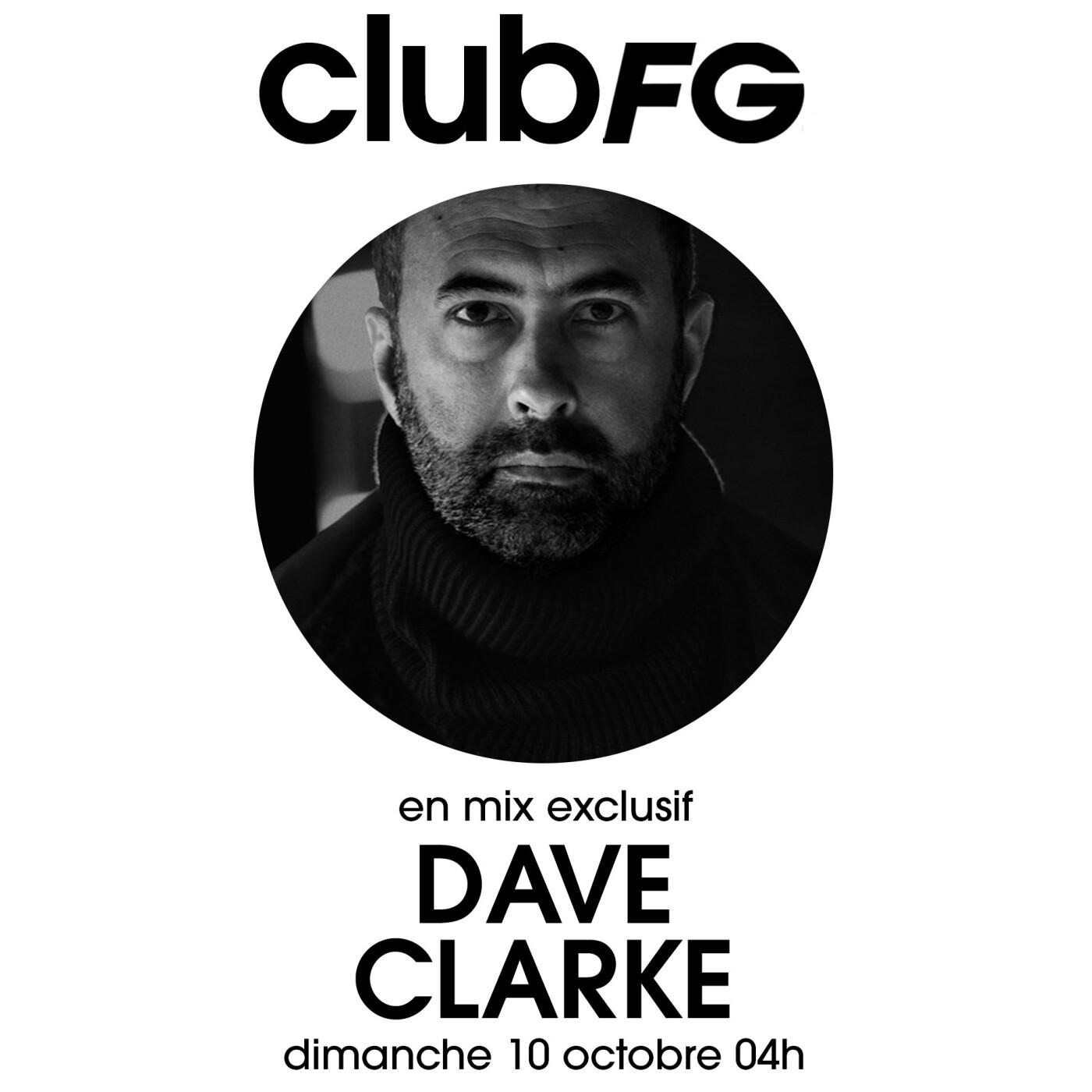 CLUB FG : DAVE CLARKE