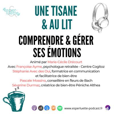 Comprendre & gérer ses émotions - Une Tisane & Au Lit cover