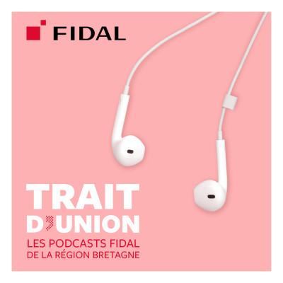Trait d'union - Les podcasts Fidal de la région Bretagne cover