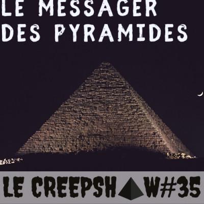 Creepshow 35 : Le messager des Pyramides cover