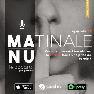 Episode#12 Comment savoir bien utiliser le silence lors d'une prise de parole ? cover