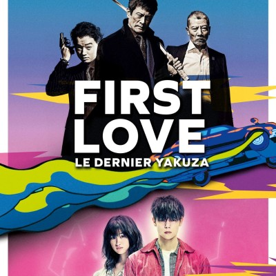 Critique du Film First Love Le Dernier Yakuza cover