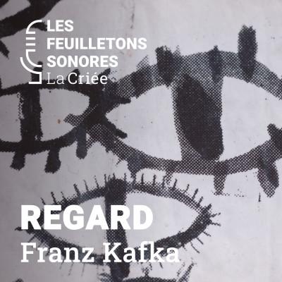 Regard de Franz Kafka lu par Jan Peters cover