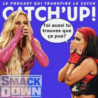 Catch'up! WWE Smackdown du 17 septembre 2021 — On a tous en nous quelque chose du Tennessee cover