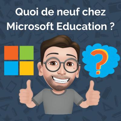 Quoi de neuf chez Microsoft Education - Mars 2021 cover