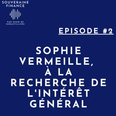 2. Sophie Vermeille, à la recherche de l'intérêt général cover