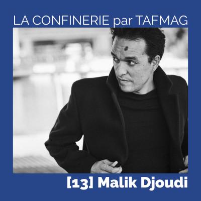 La Confinerie par Tafmag #13 - Malik Djoudi cover
