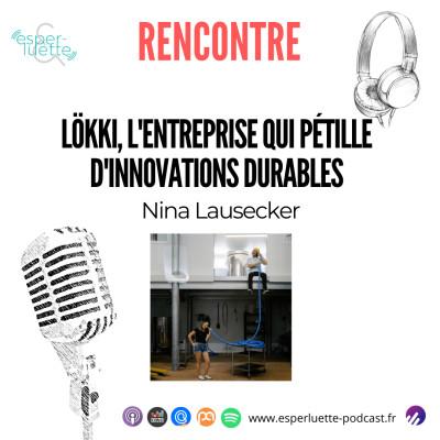 Nina Lausecker - Lökki Kombucha, l'entreprise qui pétille d'innovations durables - Rencontre cover