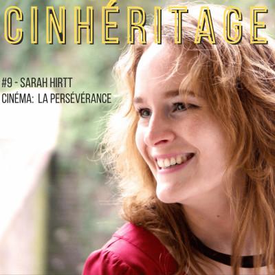 Cinéma: la persévérance / avec Sarah Hirtt cover