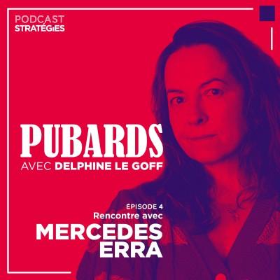 Episode 4 : Mercedes Erra, la porte-parole de la com cover