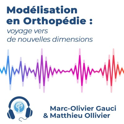 Modélisation en Orthopédie : voyage vers de nouvelles dimensions cover