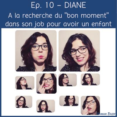 """Diane - A la recherche du """"bon moment"""" dans son job pour avoir un enfant cover"""