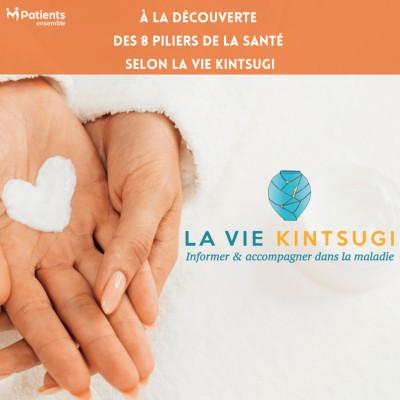 PODCAST 136 - À la découverte des 8 piliers de la santé selon la Vie Kintsugi cover