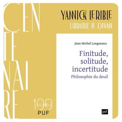 "Yannick Lerible présente ""Finitude, solitude, incertitude"" de Jean-Michel Longneaux cover"