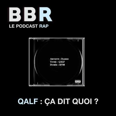 BlaBlaRap - Episode 1- QALF ça dit quoi ? cover