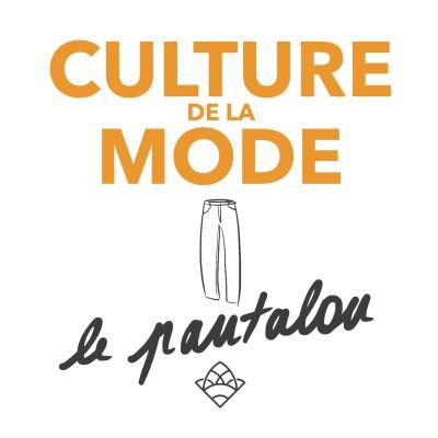 (culture de la mode #10) Le pantalon cover