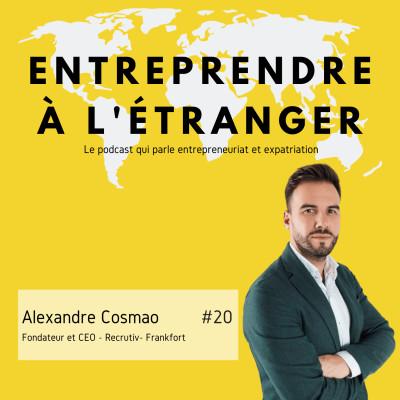Entreprendre à l'étranger - Alexandre Cosmao - Recrutiv - Frankfort cover