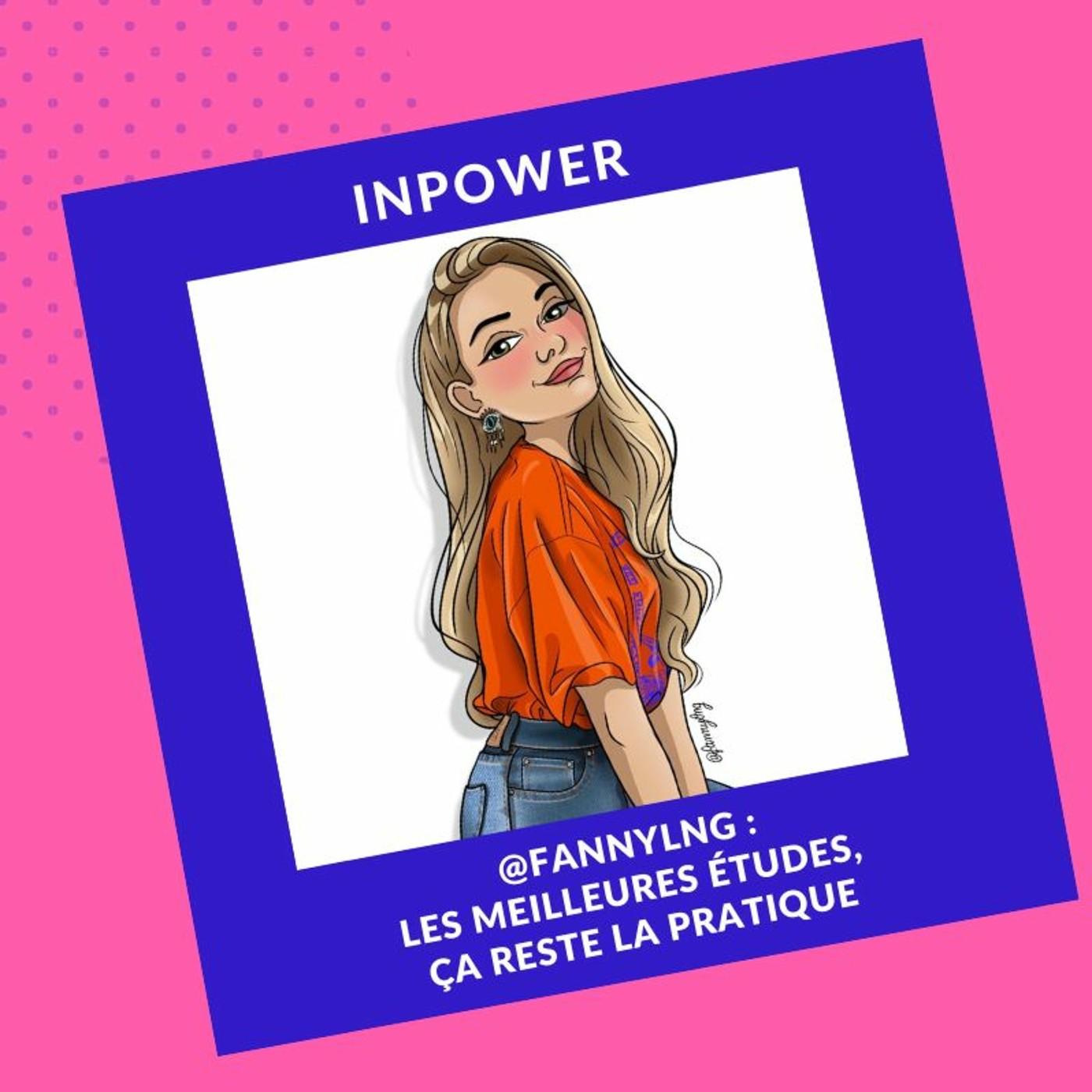 @Fannylng - Les meilleures études, ça reste la pratique