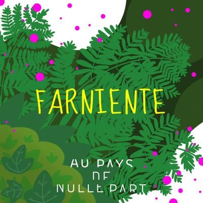 #6 Farniente cover