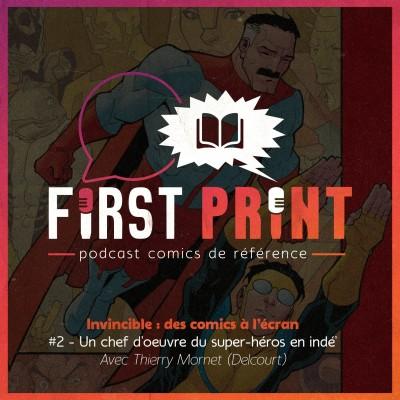 Invincible : des comics à l'écran - #2 : Un chef d'oeuvre du super-héros en indé', avec Thierry Mornet [Omnibus] cover