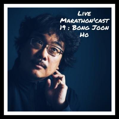 image Live Marathon'Cast 2019 - Bong Joon Ho