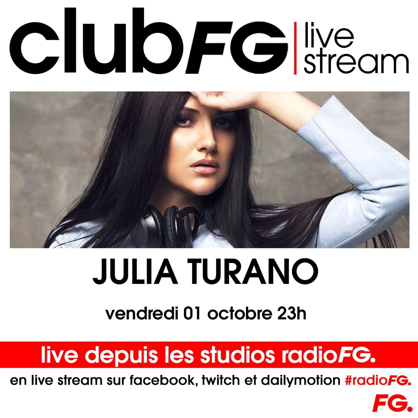 CLUB FG LIVE STREAM : JULIA TURANO