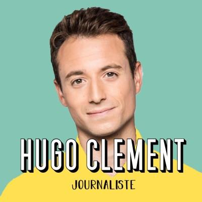 Hugo Clément, Journaliste - L'information comme moyen d'action cover