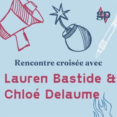 La sororité avec Chloé Delaume et Lauren Bastide cover