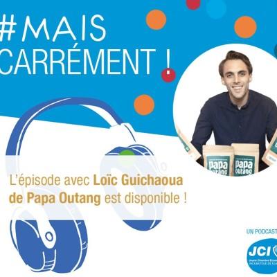 #5. Loïc Guichaoua - Co-fondateur de Sensei Family et Papa Outang cover